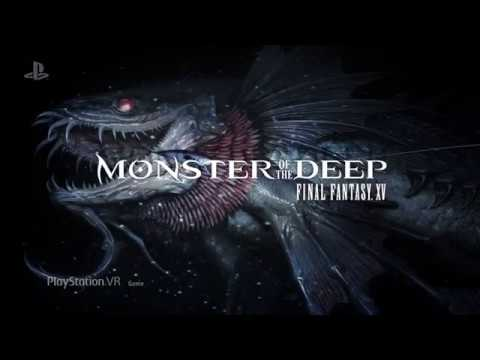 E3 2017, Monster of the Deep - Final Fantasy XV, PlayStation VR