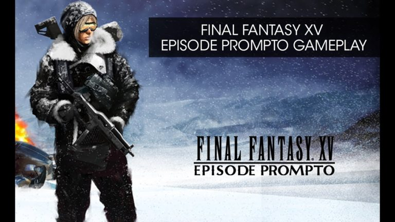 Final Fantasy XV: Episode Prompto, disponibile un nuovo trailer