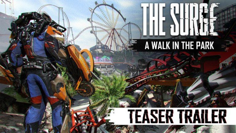 """The Surge – rilasciato un teaser trailer per """"A Walk in the Park"""""""
